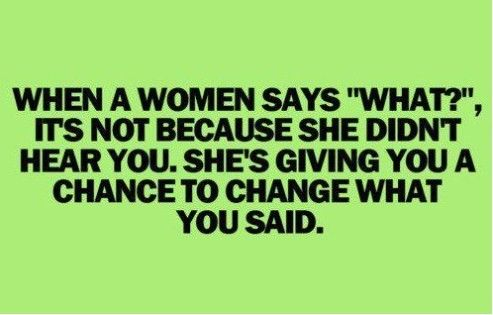 Think again....: Words Of Wisdom, Remember This, The Woman, Funny Pictures, Second Chances, Funny Quotes, So True, Quotes About Life, True Stories