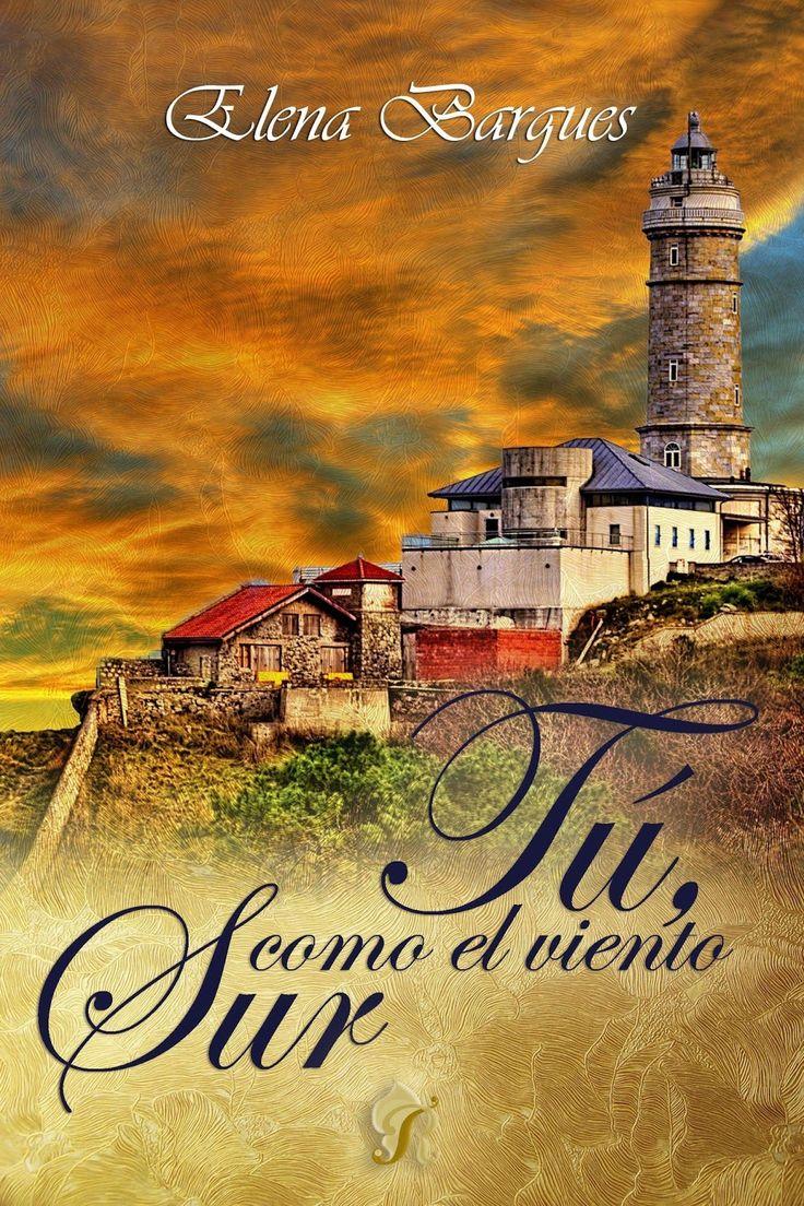 P R O M E S A S   D E   A M O R: Reseña - Tú, como el viento Sur, Elena Bargues