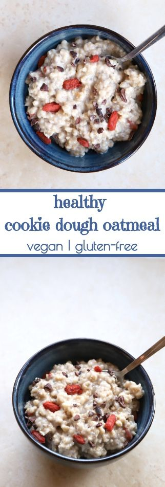 Healthy vegan cookie dough oatmeal with 250 calories and only 4 grams of sugar per bowl.