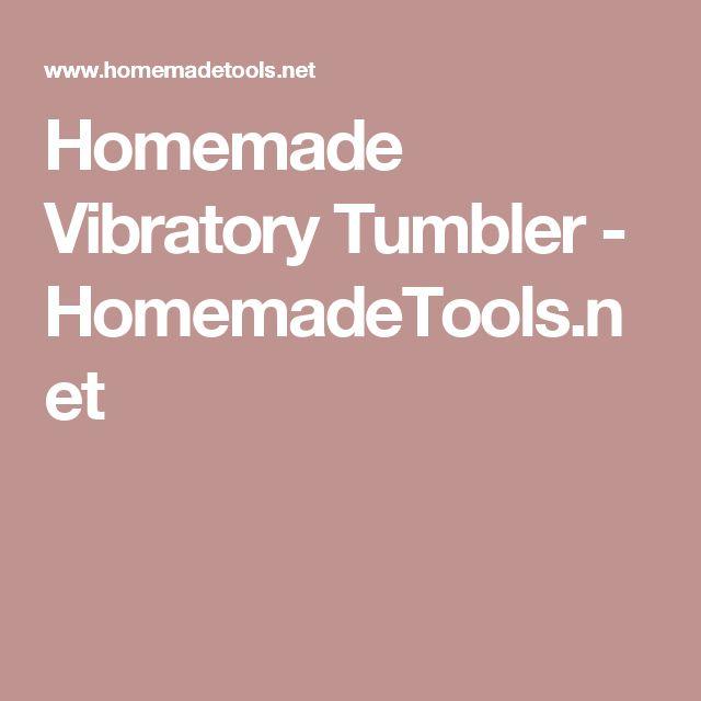 Homemade Vibratory Tumbler - HomemadeTools.net