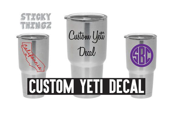 Custom Yeti Decal, Yeti Tumbler, Yeti Decal, Rambler, Colster, Mug, Lowball, Personalized, Custom Gift, Christmas, Custom Cup, Monogram