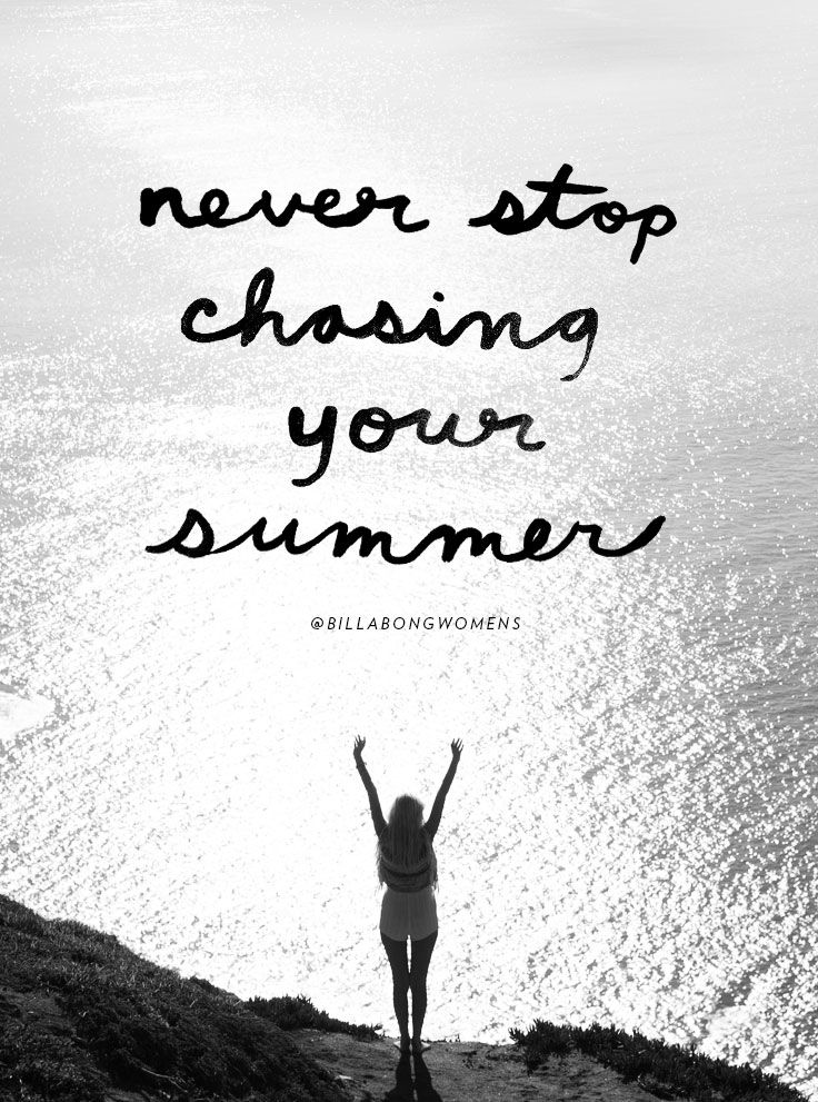 chasing the summer #words #Quotes
