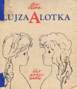 KASTNER, Erich: Lujza a Lotka
