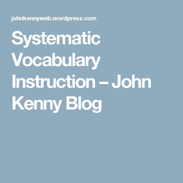 Systematic Vocabulary Instruction – John Kenny Blog