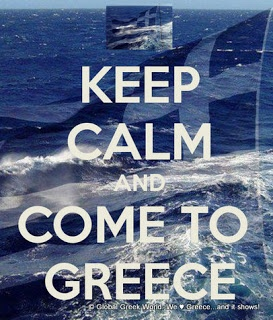 Keep Calm and Come to GREECE! http://www.globalgreekworld.blogspot.gr/2013/06/summer-in-greece-is-blue.html