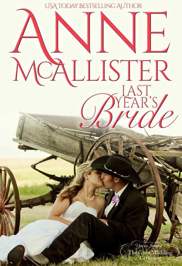 Amazon.com: Last Year's Bride (Montana Born Brides Book 8) eBook: Anne McAllister: Kindle Store