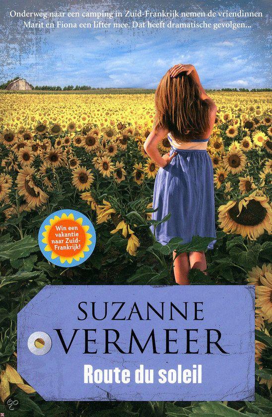 Route du soleil - Suzanne Vermeer Gelezen en vond het in tegenstelling van haar andere boeken een erg spannend boek.