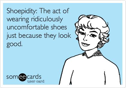 Shoepidity.....  I'm afraid I suffer from this affliction.