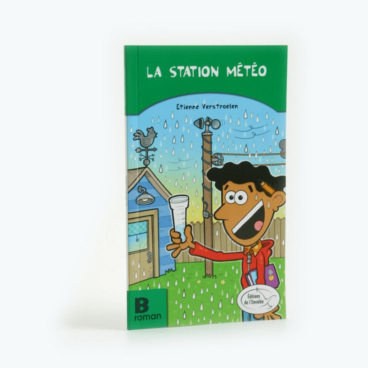 La station météo - Roman B - Du plaisir à lire est une collection en littératie conçue pour initier les enfants à la lecture et les aider à devenir des lectrices et des lecteurs autonomes.