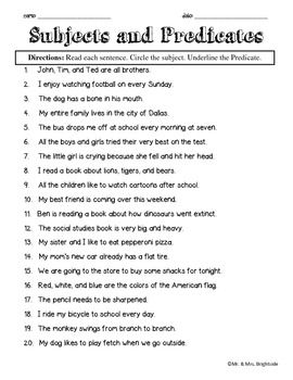 Two worksheets each with 20 questions in which students must identify the subject and the predicate in each sentence. Students must circle the subject and underline the predicate. ******* For more activities and even freebies, please follow us on TPT :) ******** Please rate or comment on our product if you like :) Thank You!