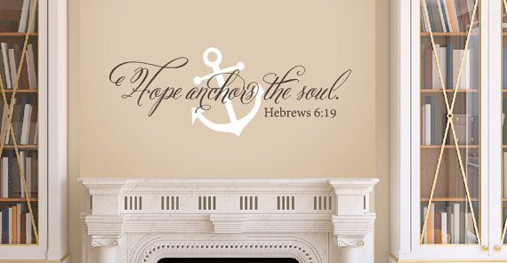 Hope Anchors the Soul  Wall Decal Set  Anchor by TweetHeartWallArt, $16.00