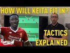 cool How Keita will fit in Liverpool tactics explained red men tv
