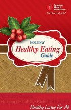 You can download the 2013 Holiday Healthy Eating Guide which features tips, recipes and resources to make your holiday season heart-healthy!Download yours at http://www.heart.org/idc/groups/heart-public/@Wilma Martin/@fc/documents/downloadable/ucm_455757.pdf