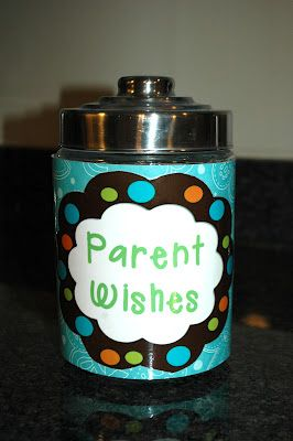 Parent Wish Jar (Freebie) - nice idea for back to school/open night.