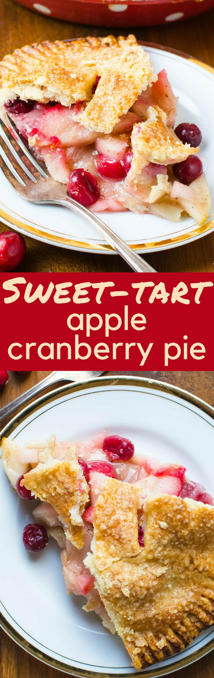 A simple apple pie recipe, this Sweet-Tart Apple Cranberry Pie is perfect for entertaining at the holidays.  Great for Thanksgiving or Christmas dessert!
