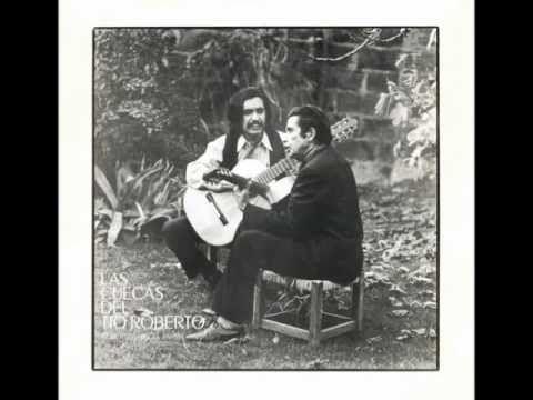 Angel Parra & Roberto Parra - Las Cuecas de Tio Roberto Full Album - YouTube