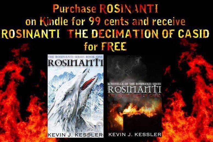 SPECIAL PROMOTION!!!!  From 2/18/17 through 2/25/17, Purchase ROSINANTI on Kindle for 99 cents and receive ROSINANTI: THE DECIMATION OF CASID for FREE! Just message Kevin J. Kessler with an amazon receipt, and he will send you an e-book of CASID (Mobi Format) Direct to Kindle! Get caught up for $1 before ROSINANTI: WRATH OF THE FAITHFUL releases this spring!  ROSINANTI <<<https://goo.gl/L5P2YT The Rosinanti Dragon