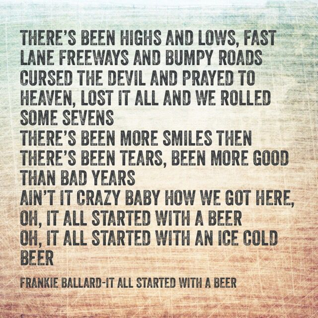 frankie ballard it all started with a beer song lyrics