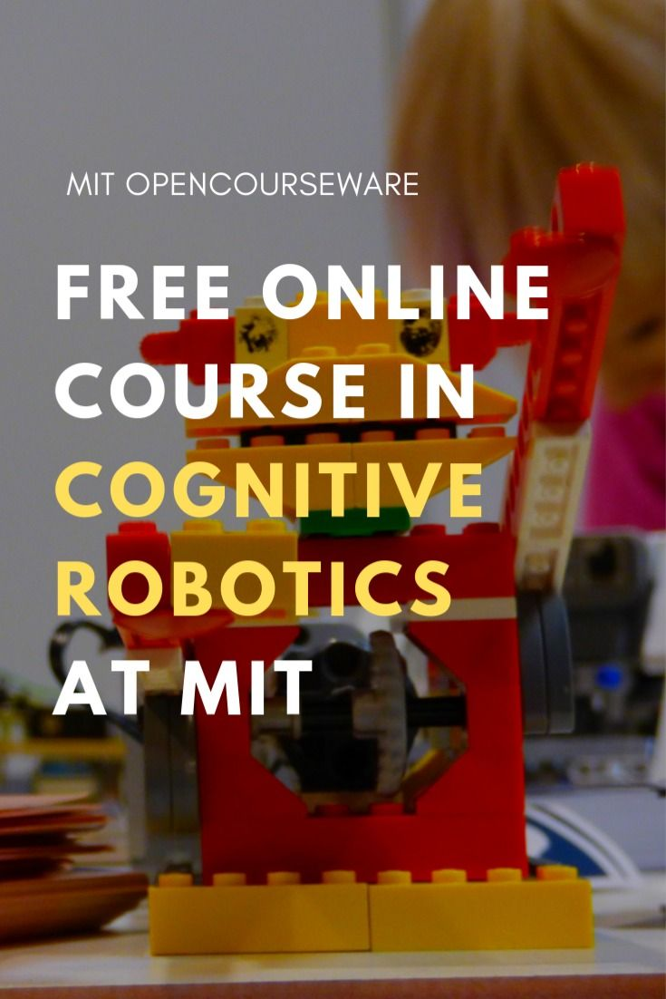 Free Cognitive Robotics Course To Take Online From Mit Technology