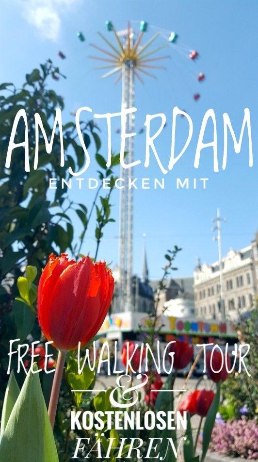 Tipps für deinen Städtetrip nach AMSTERDAM: Free Walking Tour und kostenlose Fähren. Alle Informationen auf bullitour.com