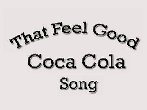 That Feel Good Coca Cola #Song. It does make you feel good. Great #Jingle