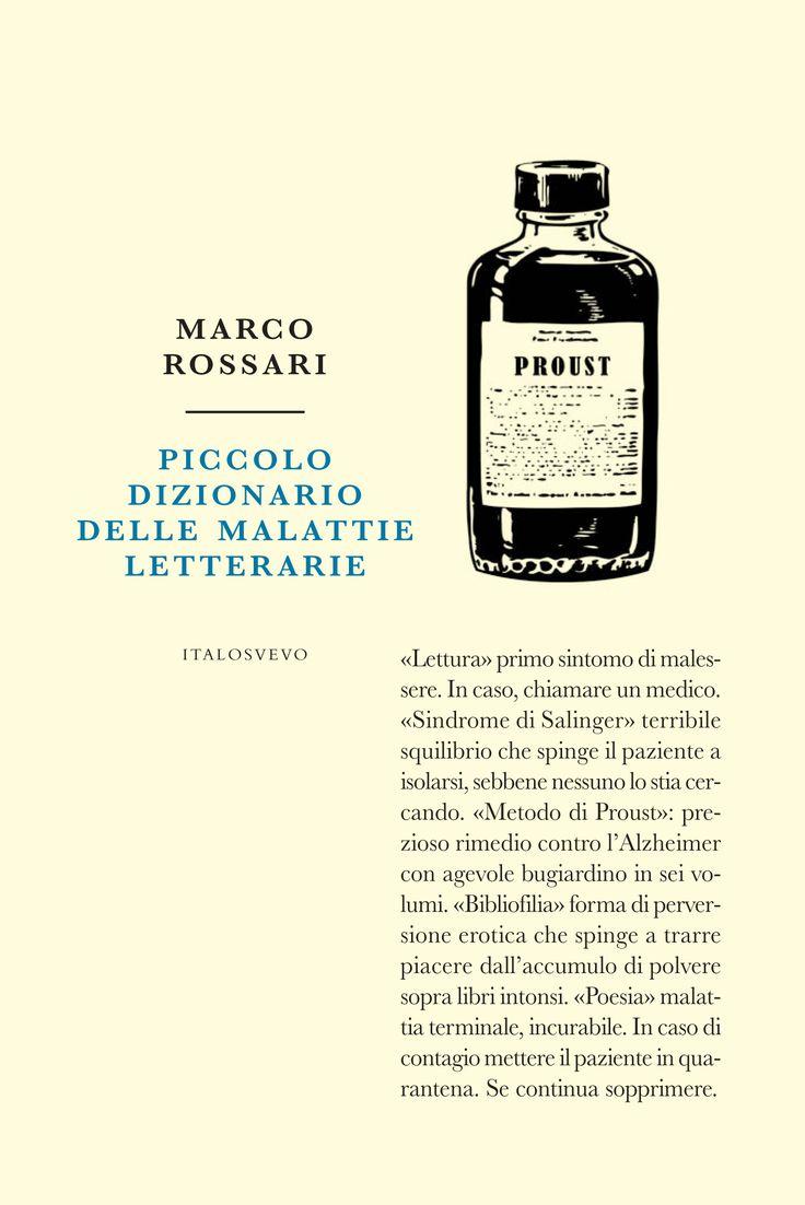 Il piccolo dizionario delle malattie letterarie di Marco Rossari e gli intellettuali che vogliamo.