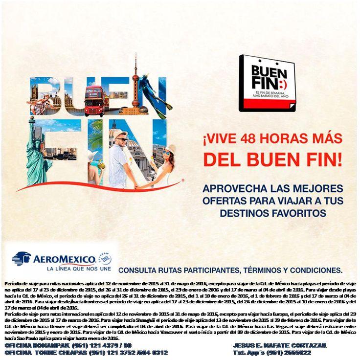 ¡Porque tú lo pediste, el #BuenFin se extendio 48 horas más!  pero hoy es EL ULTIMO DÍA...  Aprovecha y sigue viajando con #Aeroméxico.  http://vuela.am/1SApXQ6