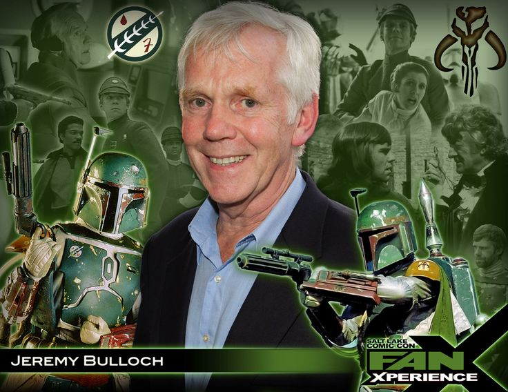 Please welcome Jeremy Bulloch to 2014 Salt Lake Comic Con #FanX. Jeremy is best known for his role as the infamous bounty hunter #BobaFett in the original #StarWars trilogy. He also appeared in three #JamesBond films and two #DoctorWho stories, as well as the British television series Robin of Sherwood.