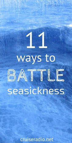 11 Ways to Battle Seasickness on a Cruise