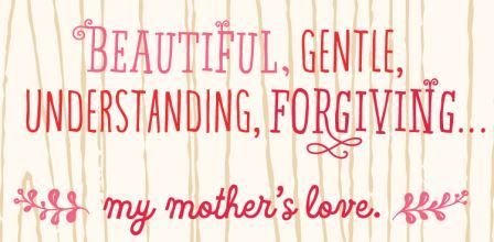 Happy Mothers Day Quotes, Funny Sayings, Thoughts from Daughter / Son