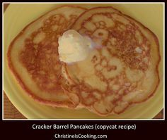 "THUMBS UP! Cracker Barrel Pancakes (copycat recipe)  This was a keeper.  All of my family loved this recipe.  Just FYI the batter is REALLY thick and you literally must spread it out on the griddle w/ a spoon or something.  Achieving ""round"" was pretty much impossible for me.  They weren't shaped very perfectly, but they tasted great. :)"