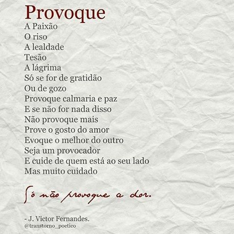 Provoque… #regram do @transtorno_poetico Boa noite! #frases #poesia #transtornopoético #sentimentos #provoque