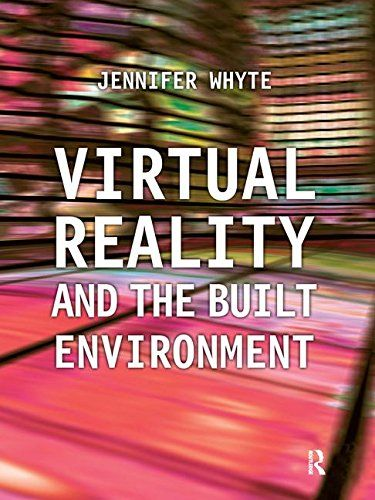 Virtual Reality and the Built Environment by Jennifer Whyte https://www.amazon.co.uk/dp/1138165875/ref=cm_sw_r_pi_dp_x_TQsGybBVDE0HV