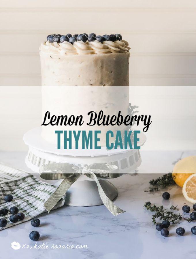Lemon Blueberry Thyme Cake Katie Rosario Recipe Lemon Blueberry Cake Recipes Cake Decorating For Beginners