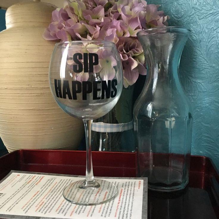 Handmade Wine Glass 034 SIP Happens 034 Oversized Wine Glass | eBay