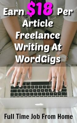 best work at home job reviews images money  learn how you can make up to 18 per standard article lance writing at wordgigs