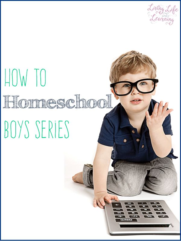 Ideas on how to homeschool boys because they sure are different from girls