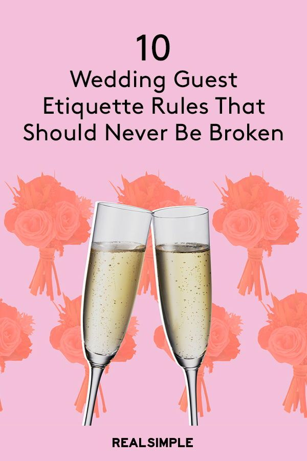 Essential Wedding Guest Etiquette Rules Not To Break Wedding Guest Etiquette Wedding Rules Etiquette Wedding Reception Guest