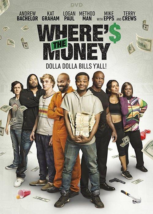 Watch->> Where's The Money? 2017 Full - Movie Online