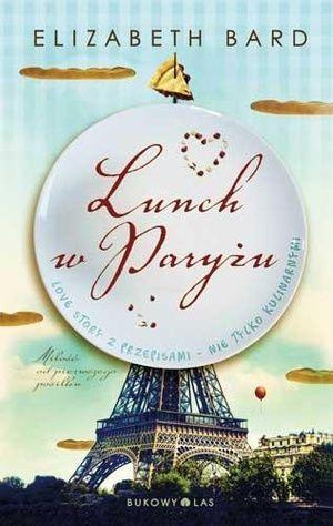 przegląd powieści kulinarnych lunch-w-paryzu--elizabeth-bard