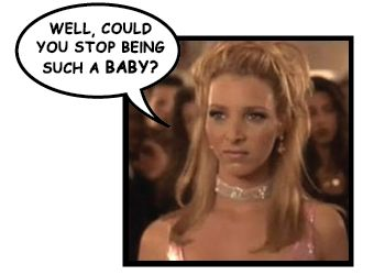 Well, could you stop being such a BABY? Romy and Michele's High School Reunion