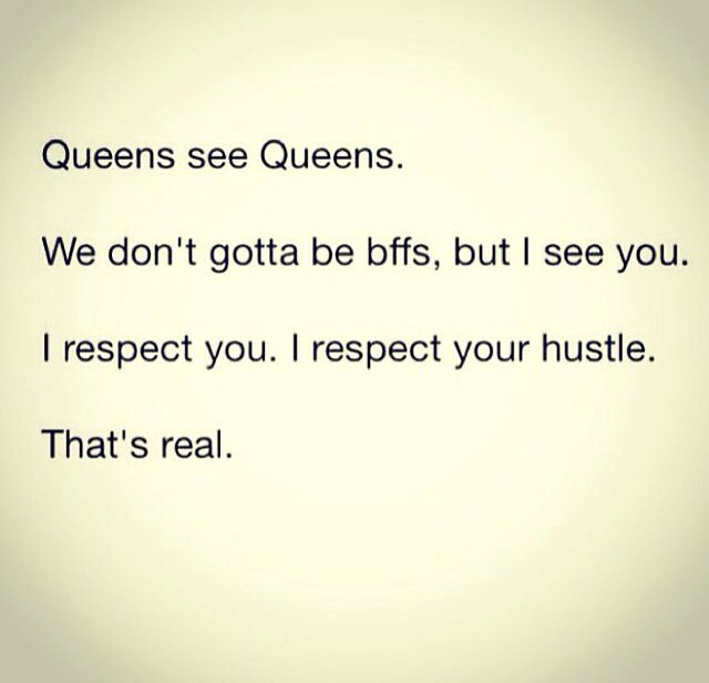 Queens - I see ya girl. No need for us to be enemies. Best wishes 2 ya! | that good sheeeit | Pinterest | Quotes, Queen quotes and Words