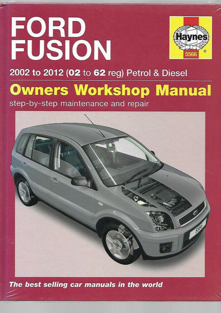 Haynes New Sealed Ford Fusion Petrol Diesel Hatchback 2002 2012 Owners Workshop Ford Fusion Ford Petrol