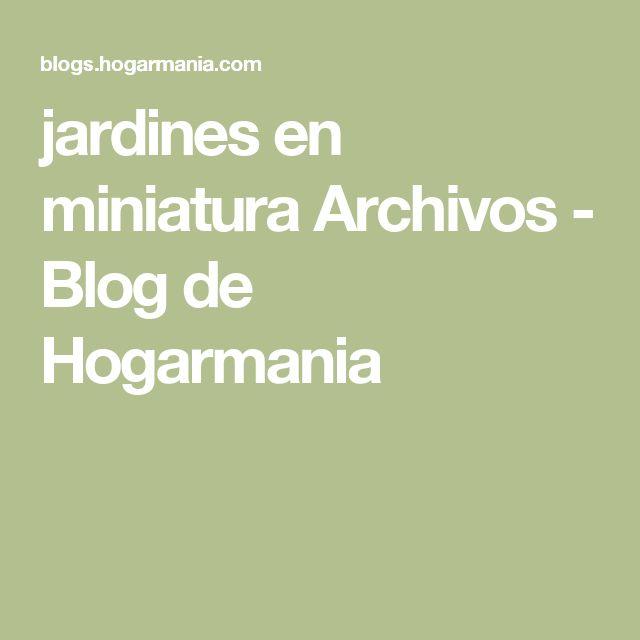 jardines en miniatura Archivos - Blog de Hogarmania