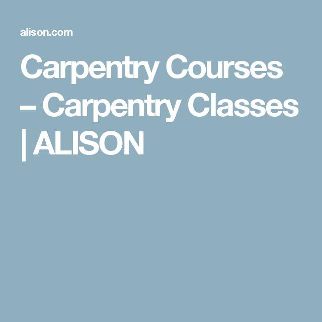 Carpentry Courses – Carpentry Classes | ALISON