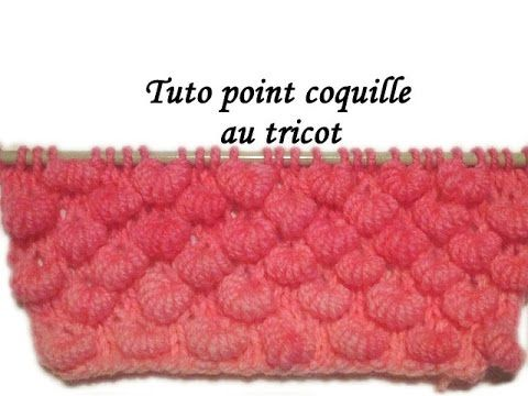 Les tutos de Fadinou: TUTO POINT COQUILLE AU TRICOT                                                                                                                                                                                 Plus