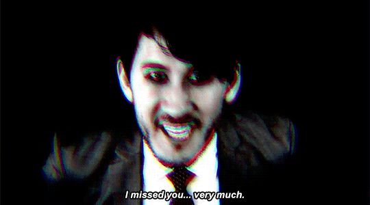 Well that's nice to know<<< Darkiplier