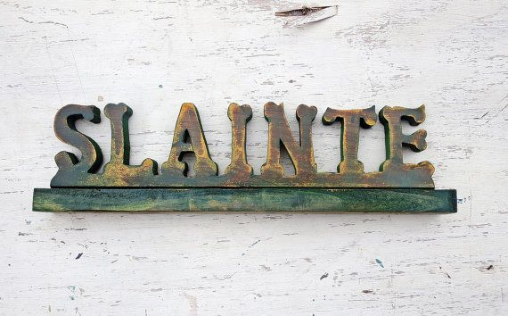 Slainte Sign Wood Bar Sign Irish Toast Gaelic by woodenaht on Etsy