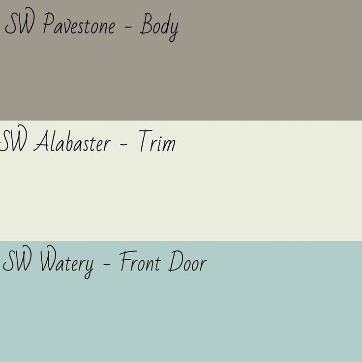 Sherwin Williams Pavestone - BODY. Sherwin Willaims Alabaster - TRIM. Sherwin Williams Watery- FRONT DOOR
