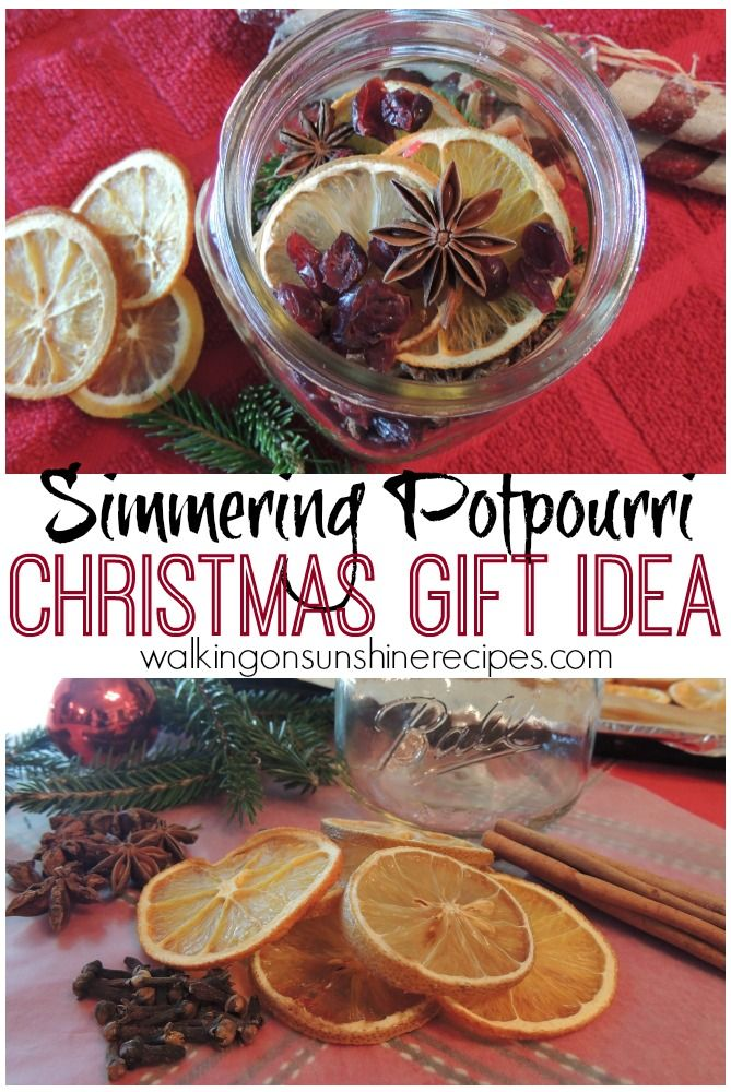 Simmering Potpourri from Walking on Sunshine Recipes.  Your friends and family will love this gift idea of simmering potpourri for Christmas this year.  The jars make the perfect hostess gift too!
